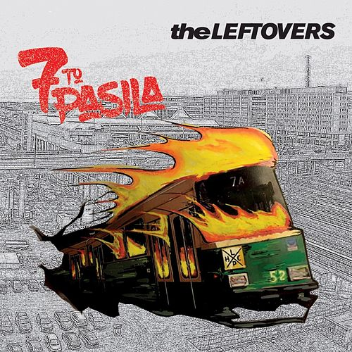 Play & Download 7 to Pasila by The Leftovers | Napster