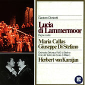 Play & Download Donzietti: Lucia Di Lammermoor by Maria Callas | Napster
