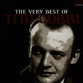 The Very Best of Tito Gobbi by Tito Gobbi