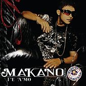 Play & Download Te Amo by Makano | Napster