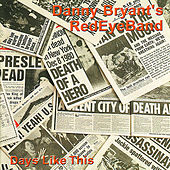 Play & Download Days Like This by Danny Bryant's RedEyeBand | Napster