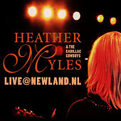 Play & Download Live@Newland.nl by Heather Myles | Napster
