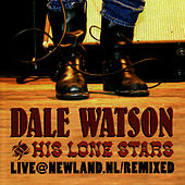 Play & Download Live@Newland.nl/Remixed by Dale Watson | Napster