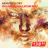 Phunk (Stimulator Mix) by Heavens Cry