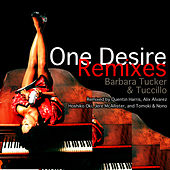One Desire (Remixes) by Barbara Tucker