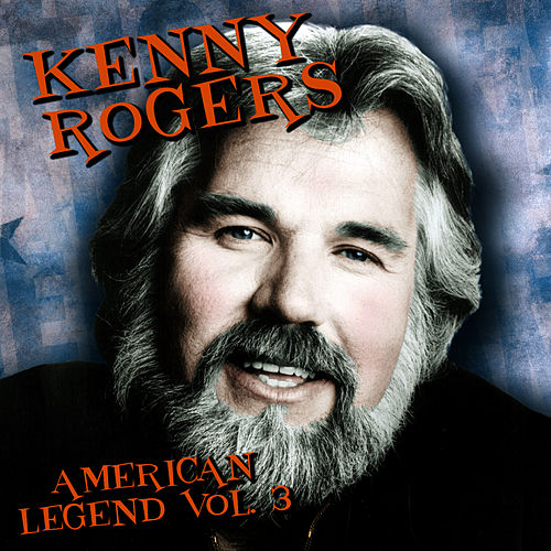 Play & Download American Legend, VOL.3 by Kenny Rogers | Napster
