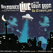 Play & Download Live At the Orbit Room:  The Ultimate Jam by Tony Monaco | Napster