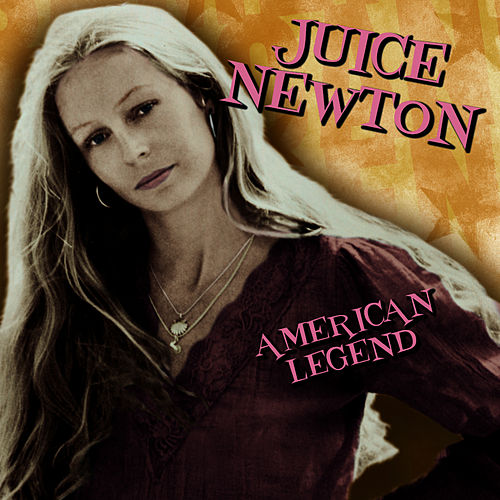 American Legend by Juice Newton