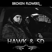 Play & Download Broken Flowers by H.A.W.K. | Napster
