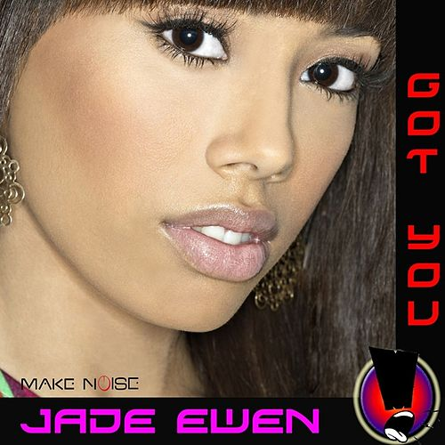 Play & Download Got You by Jade Ewen | Napster