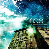 Play & Download Destination: Beautiful by Mae | Napster
