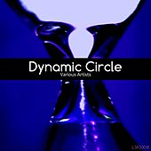 Dynamic Circle by Various Artists