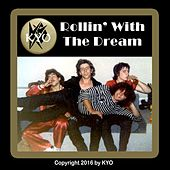 Play & Download Rollin' with the Dream by Kyo | Napster