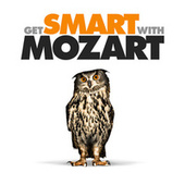 Get Smart With Mozart by Various Artists