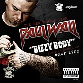 Bizzy Body by Paul Wall
