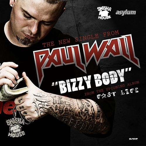 Play & Download Bizzy Body by Paul Wall | Napster