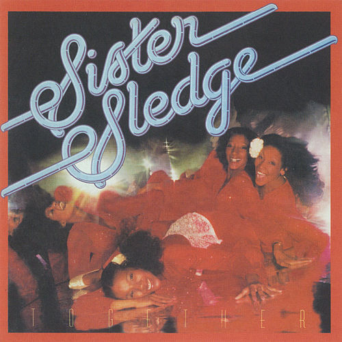 Play & Download Together by Sister Sledge | Napster