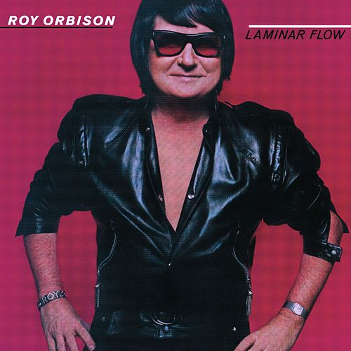 Play & Download Laminar Flow by Roy Orbison | Napster
