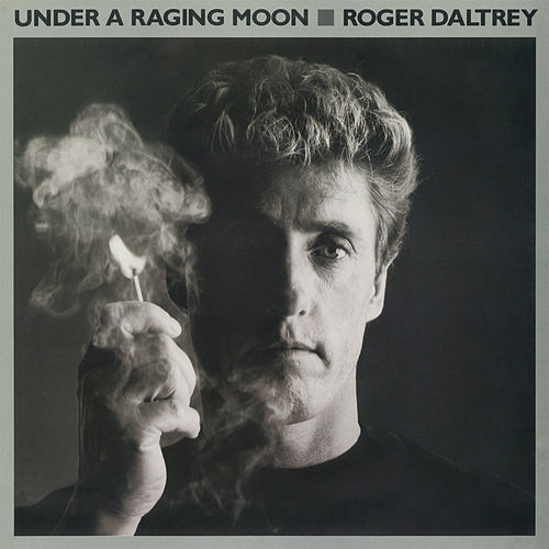 Play & Download Under A Raging Moon by Roger Daltrey | Napster