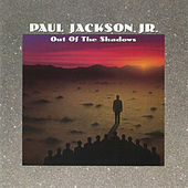 Play & Download Out Of The Shadows by Paul Jackson, Jr. | Napster