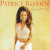 Play & Download Signature by Patrice Rushen | Napster