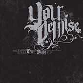 Play & Download Blood Stays on The Blade by Your Demise | Napster