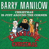 Play & Download Christmas Is Just Around The Corner (From