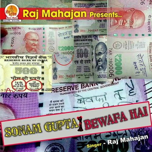 Sonam Gupta Bewafa Hai by Raj Mahajan