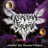 Beyond the Cursed Eclipse by Vesperian Sorrow
