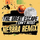 I Can't Resist (Nebbra Remix) by Great Escape