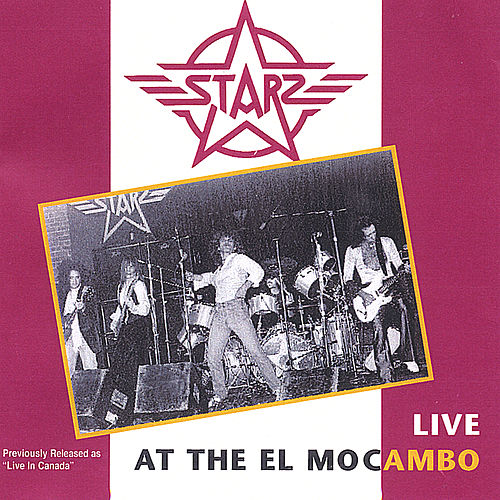 Live At the El Mocambo by Starz