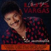 Play & Download La Maravilla by Luis Vargas | Napster