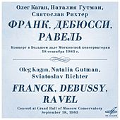 Play & Download Franck, Debussy, Ravel: Piano Trios (Live) by Sviatoslav Richter | Napster