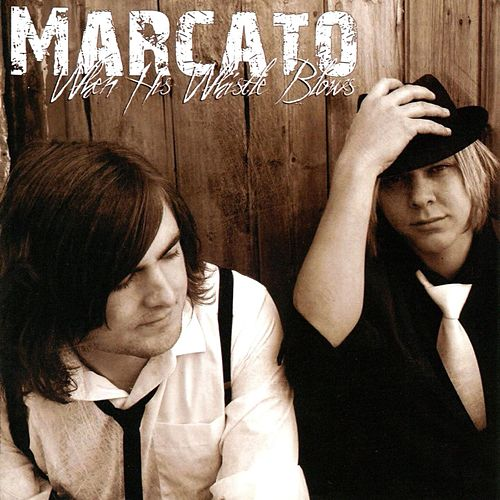 Play & Download When His Whistle Blows by Marcato | Napster