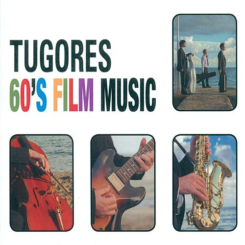 60´s Film Music by Tugores