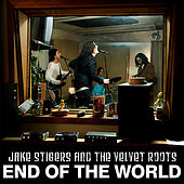 End of the World by Jake Stigers
