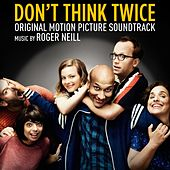 Play & Download Don't Think Twice (Original Motion Picture Soundtrack) by Various Artists | Napster