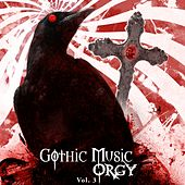 Play & Download Gothic Music Orgy, Vol. 3 by Various Artists | Napster