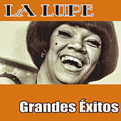Play & Download Grandes Éxitos by La Lupe | Napster