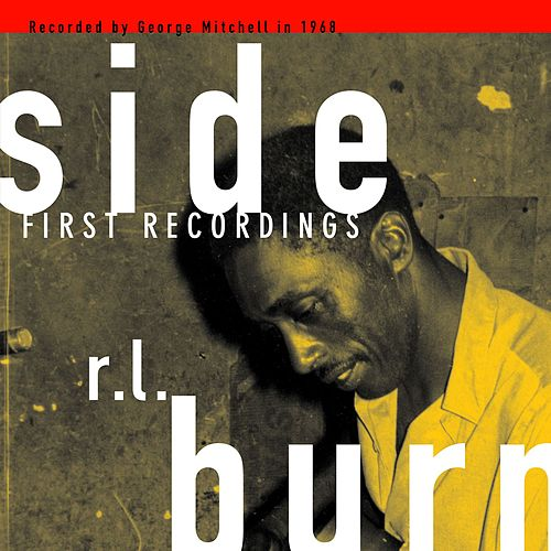 1st Recordings by R.L. Burnside