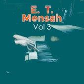 Play & Download E. T. Mensah, Vol. 3 by E.T. Mensah | Napster