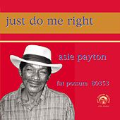 Just Do Me Right by Asie Payton