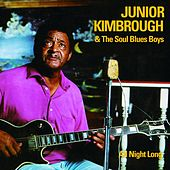 Play & Download All Night Long by Junior Kimbrough | Napster