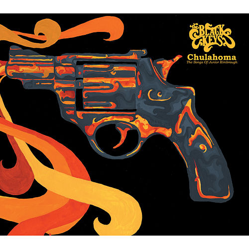 Chulahoma by The Black Keys