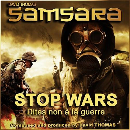 Play & Download Samsara (Stop Wars) [Dites non à la guerre] by David Thomas | Napster