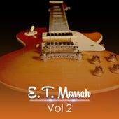 Play & Download E. T. Mensah, Vol. 2 by E.T. Mensah | Napster