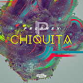 Play & Download Chiquita by Prophex | Napster