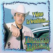 Y Sigue la Vendimia by Lupillo Rivera