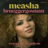 Songs of Freedom by Measha Brueggergosman