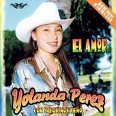 Play & Download El Amor              Edición Especial by Yolanda Perez | Napster